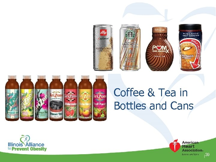 Coffee & Tea in Bottles and Cans 39