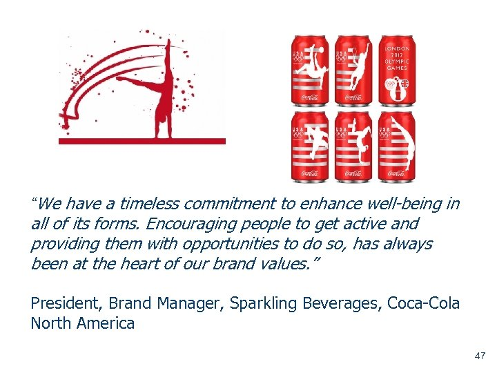 """""""We have a timeless commitment to enhance well-being in all of its forms. Encouraging"""