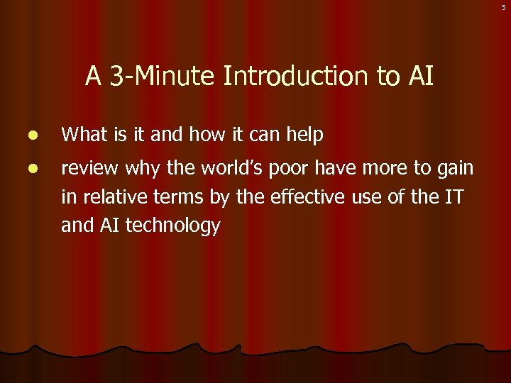 5 A 3 -Minute Introduction to AI l What is it and how it
