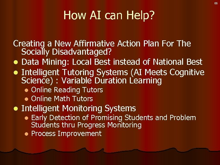 66 How AI can Help? Creating a New Affirmative Action Plan For The Socially
