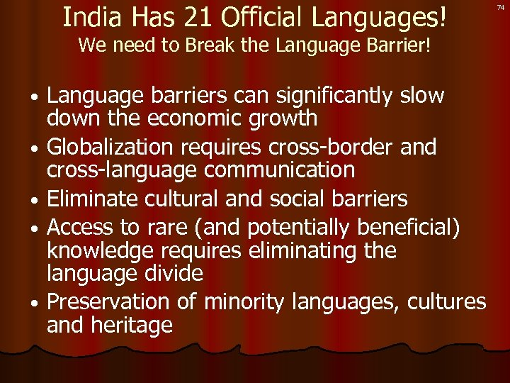 India Has 21 Official Languages! We need to Break the Language Barrier! Language barriers