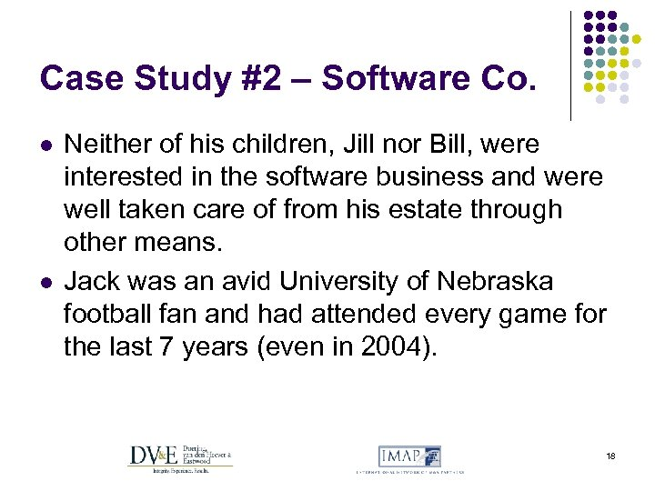 Case Study #2 – Software Co. l l Neither of his children, Jill nor