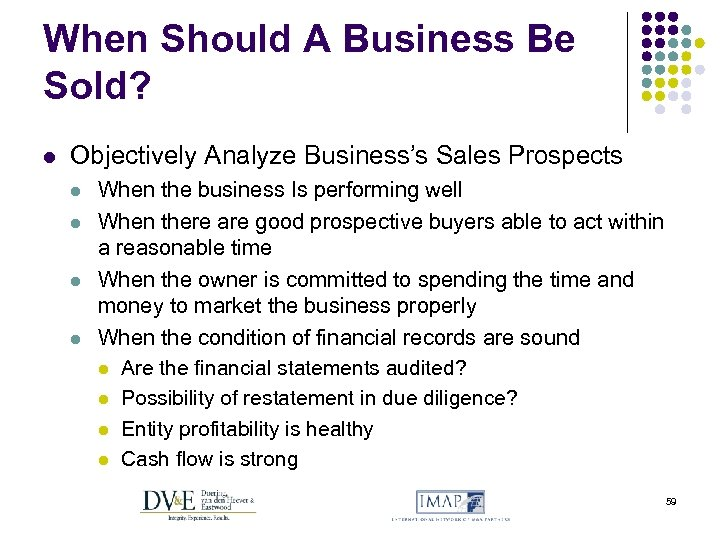 When Should A Business Be Sold? l Objectively Analyze Business's Sales Prospects l l