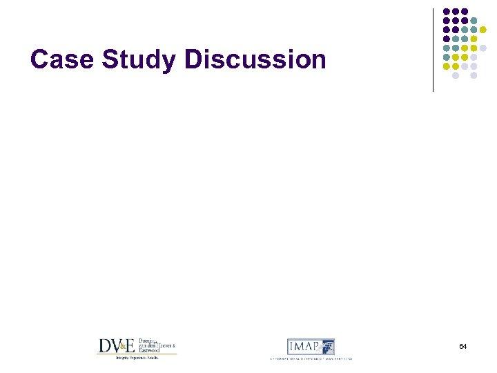 Case Study Discussion 64