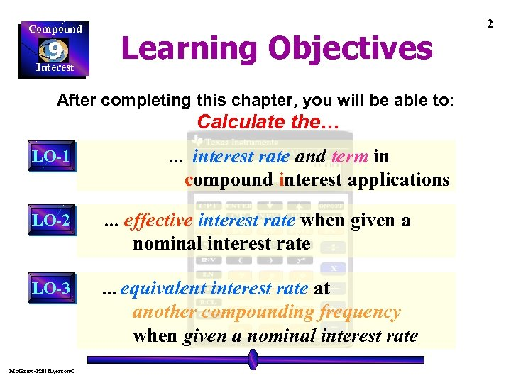 Compound Learning Objectives 9 Interest After completing this chapter, you will be able to: