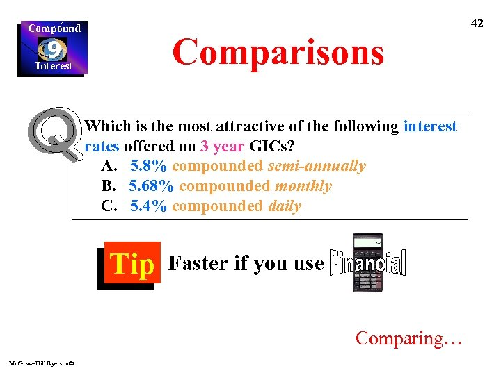 42 Compound Comparisons 9 Interest Which is the most attractive of the following interest