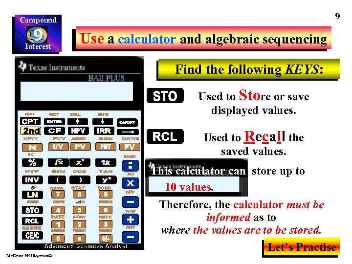 9 Compound 9 Interest Use a calculator and algebraic sequencing Find the following KEYS: