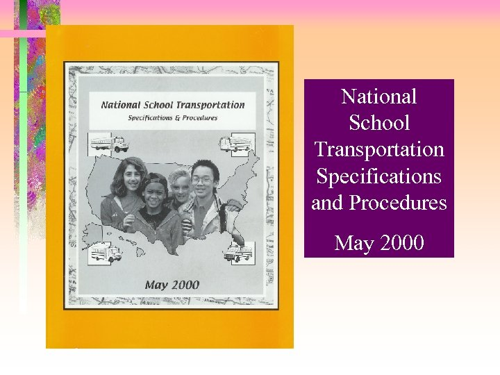 National School Transportation Specifications and Procedures May 2000