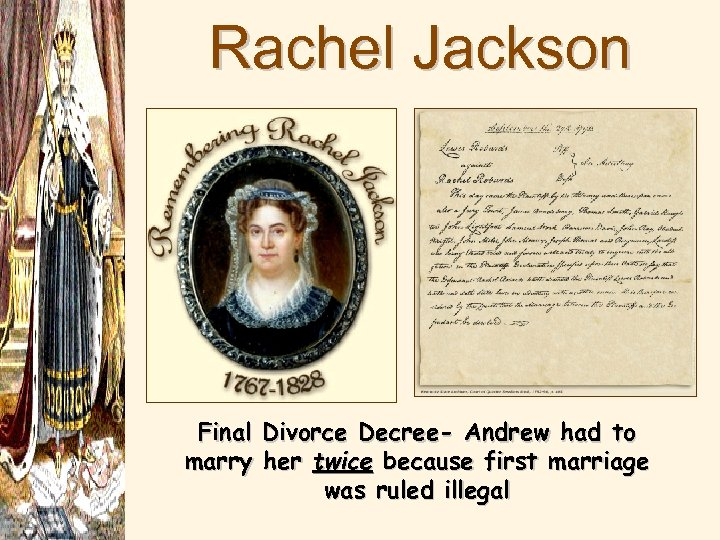 Rachel Jackson Final Divorce Decree- Andrew had to marry her twice because first marriage