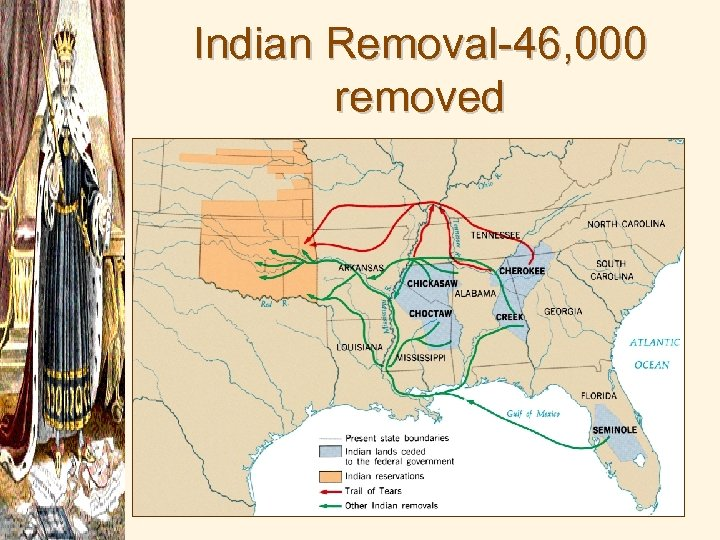 Indian Removal-46, 000 removed