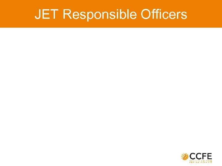 JET Responsible Officers
