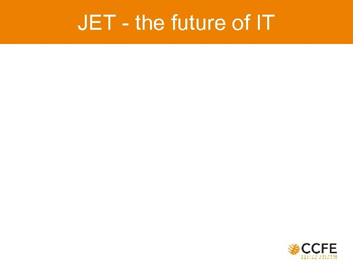 JET - the future of IT