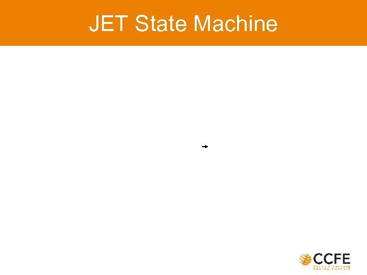 JET State Machine