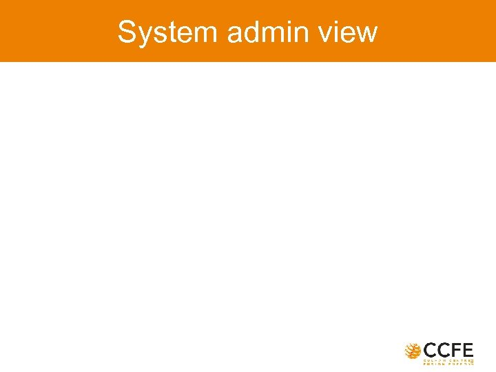 System admin view