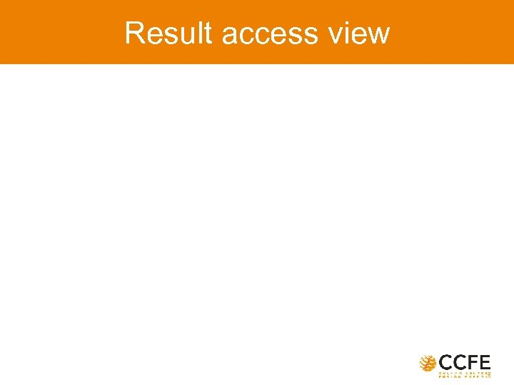 Result access view