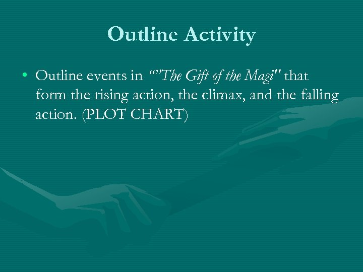 """Outline Activity • Outline events in """"""""The Gift of the Magi"""