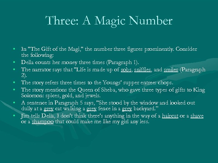 Three: A Magic Number • In