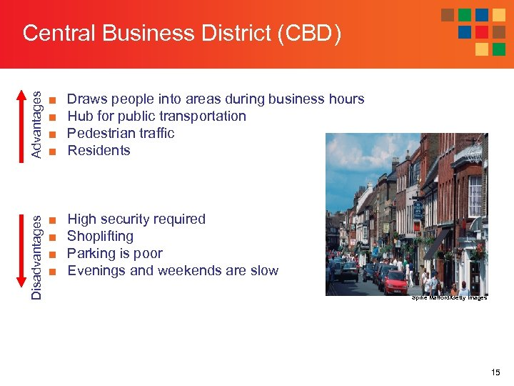 Advantages ■ ■ Draws people into areas during business hours Hub for public transportation
