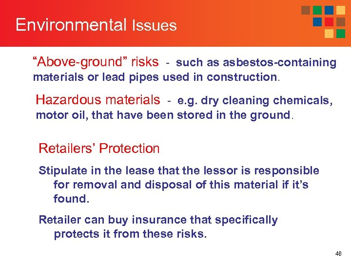 """Environmental Issues """"Above-ground"""" risks - such as asbestos-containing materials or lead pipes used in"""