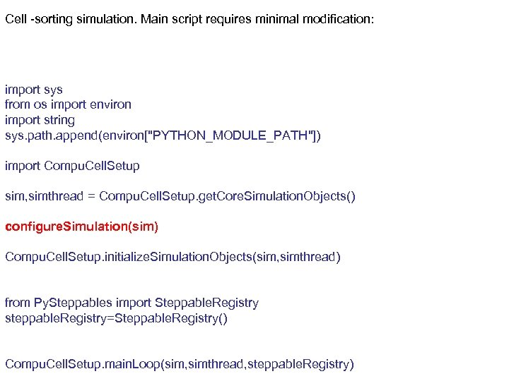 Cell -sorting simulation. Main script requires minimal modification: import sys from os import environ