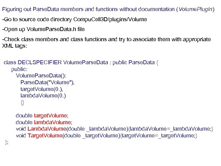 Figuring out Parse. Data members and functions without documentation (Volume. Plugin) -Go to source