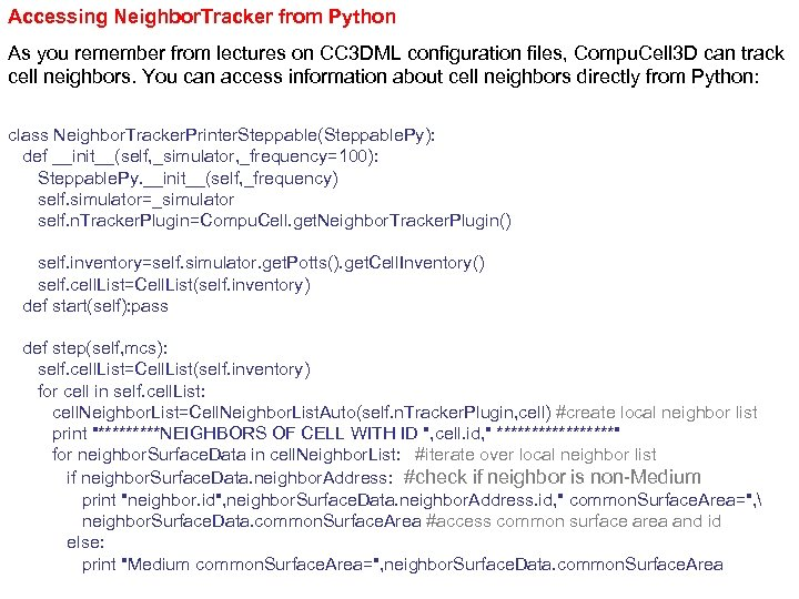 Accessing Neighbor. Tracker from Python As you remember from lectures on CC 3 DML