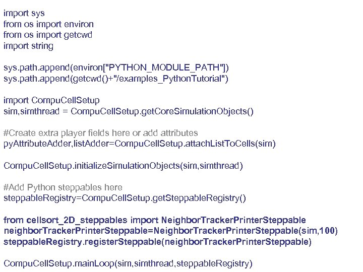import sys from os import environ from os import getcwd import string sys. path.