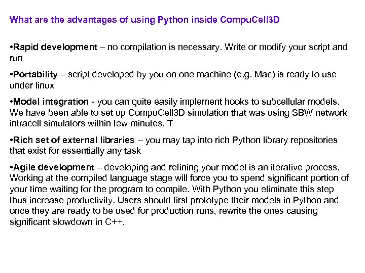 What are the advantages of using Python inside Compu. Cell 3 D • Rapid