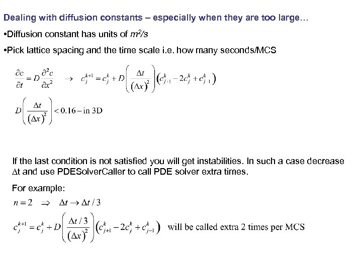 Dealing with diffusion constants – especially when they are too large… • Diffusion constant