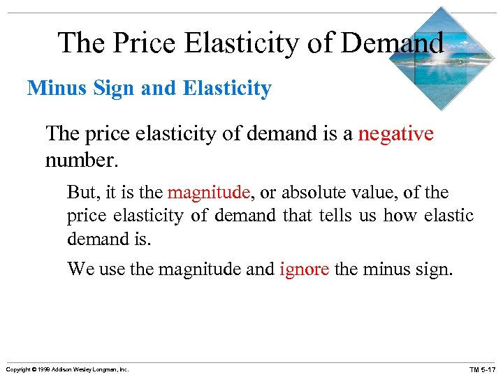 The Price Elasticity of Demand Minus Sign and Elasticity The price elasticity of demand