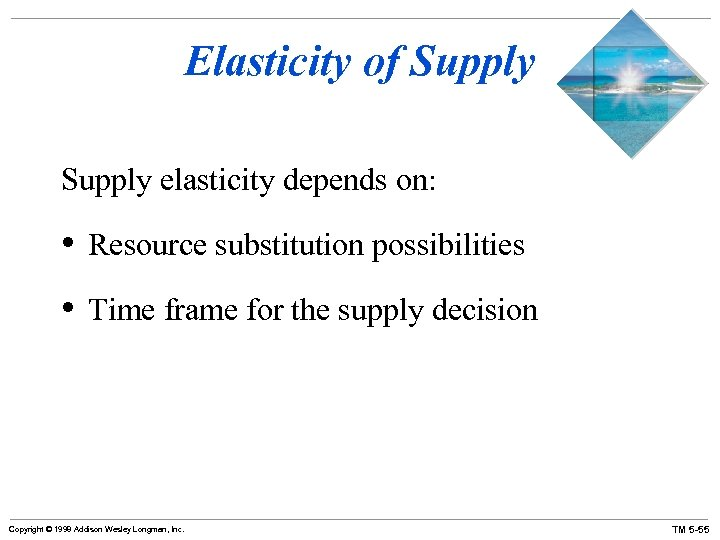 Elasticity of Supply elasticity depends on: • Resource substitution possibilities • Time frame for