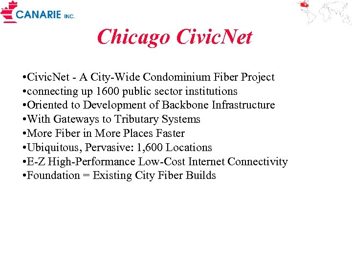 Chicago Civic. Net • Civic. Net - A City-Wide Condominium Fiber Project • connecting