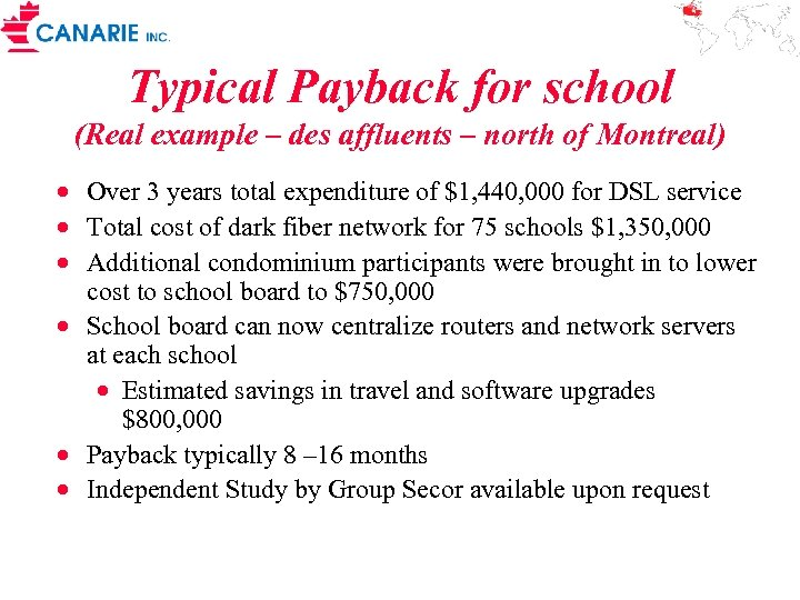 Typical Payback for school (Real example – des affluents – north of Montreal) ·
