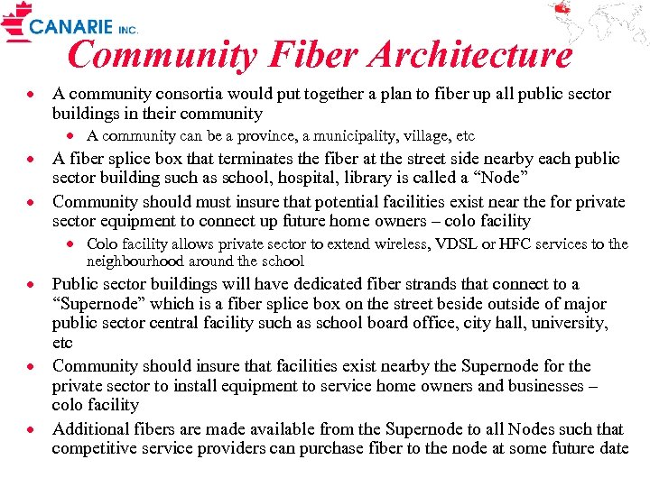 Community Fiber Architecture · A community consortia would put together a plan to fiber