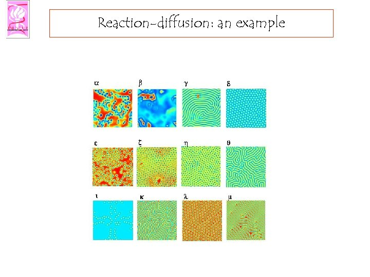 Reaction-diffusion: an example