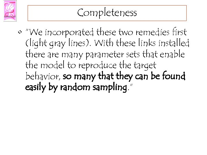 "Completeness • ""We incorporated these two remedies first (light gray lines). With these links"