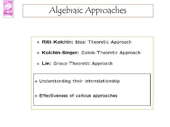 Algebraic Approaches