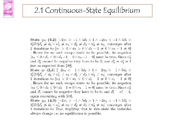 2. 1 Continuous-State Equilibrium