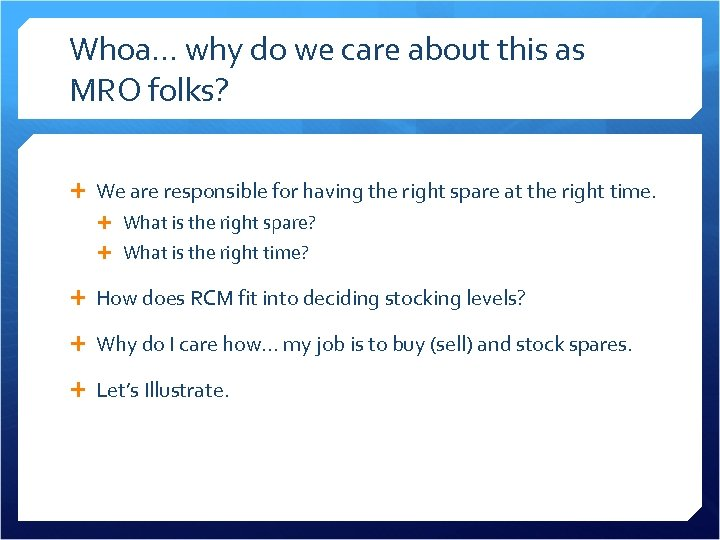 Whoa… why do we care about this as MRO folks? We are responsible for
