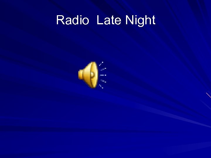 Radio Late Night