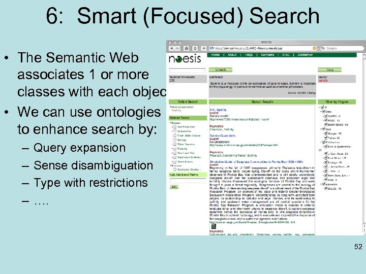 6: Smart (Focused) Search • The Semantic Web associates 1 or more classes with
