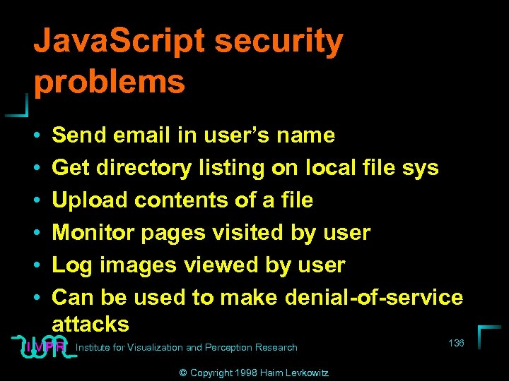 Java. Script security problems • • • Send email in user's name Get directory