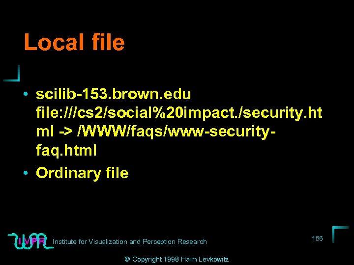 Local file • scilib-153. brown. edu file: ///cs 2/social%20 impact. /security. ht ml ->