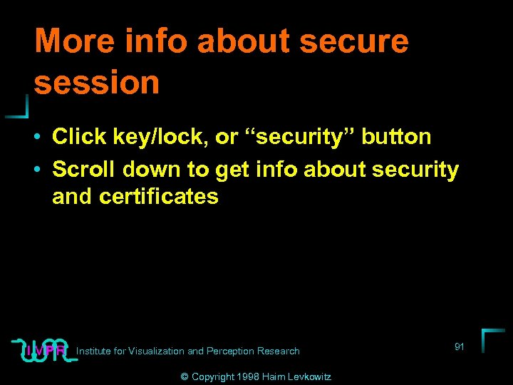 """More info about secure session • Click key/lock, or """"security"""" button • Scroll down"""