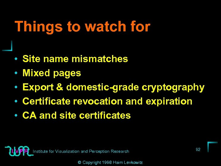Things to watch for • • • Site name mismatches Mixed pages Export &