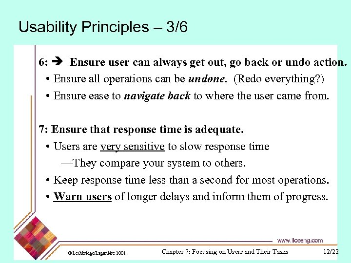 Usability Principles – 3/6 6: Ensure user can always get out, go back or
