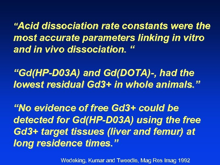 """""""Acid dissociation rate constants were the most accurate parameters linking in vitro and in"""