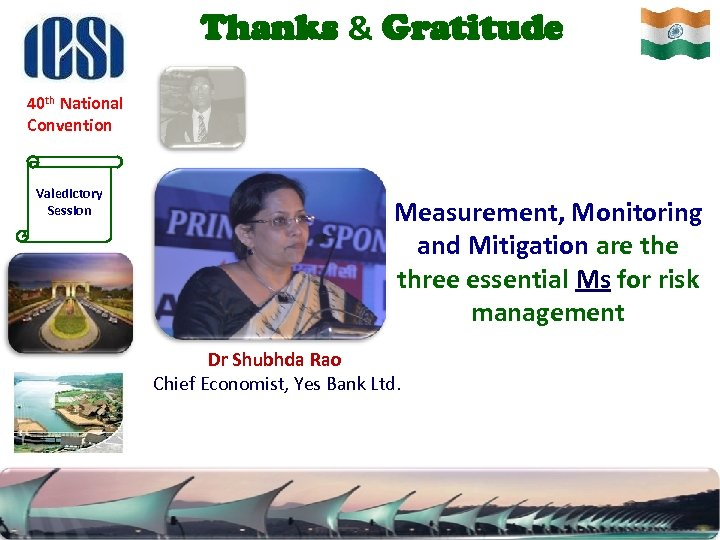 Thanks & Gratitude 40 th National Convention Valedictory Session Measurement, Monitoring and Mitigation are
