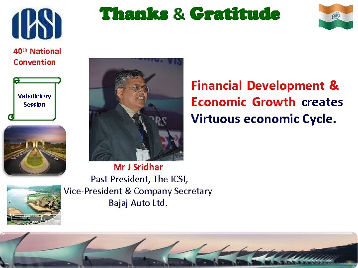 Thanks & Gratitude 40 th National Convention Valedictory Session Financial Development & Economic Growth
