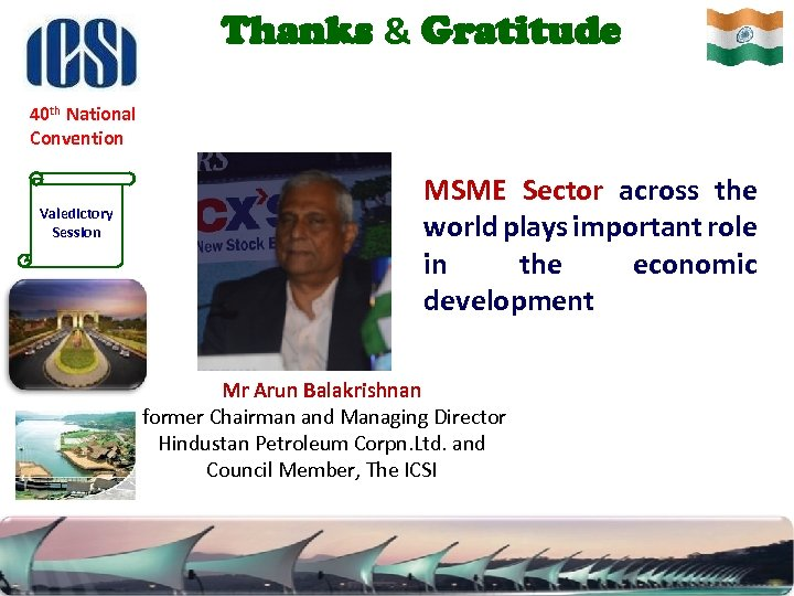 Thanks & Gratitude 40 th National Convention Valedictory Session MSME Sector across the world